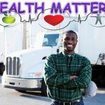 TRUCKING HEALTH MATTERS