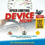 APRIL 1 2016 SET BY FRSC AS COMMENCEMENT DATE FOR ENFORCEMENT OF SPEED LIMITERS